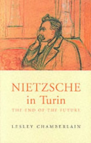 9780704380288: Nietzsche in Turin: The End of the Future