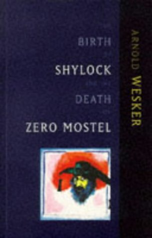 9780704380639: The Birth of Shylock and the Death of Zero Mostel: The Diary of a Play