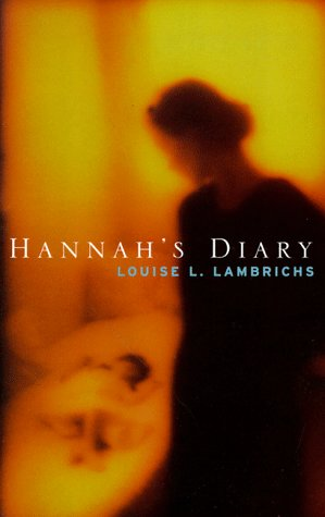 Hannah's Diary (0704380811) by Louise Lambrichs; Sian Reynolds