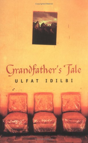 Grandfather's Tale: Idlibi, Ulfat
