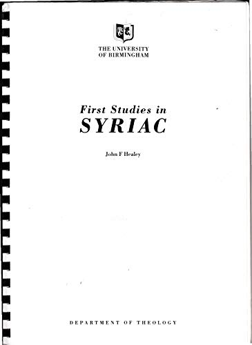 First Studies in Syriac (Birmingham University Semitic