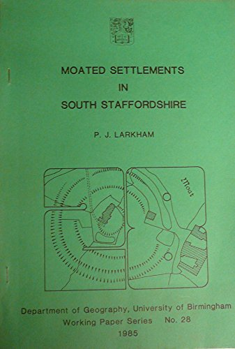 9780704407268: Moated Settlements in South Staffordshire