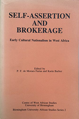 9780704410961: Self-assertion and Brokerage: Early Cultural Nationalism in West Africa (Birmingham University African Studies)