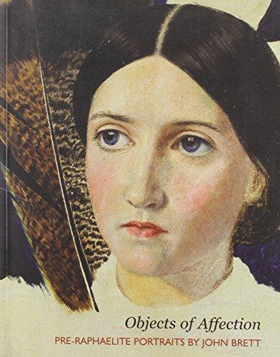 9780704427358: Objects of Affection: Pre-Raphaelite Portraits by John Brett