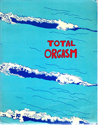 9780704500716: Total Orgasm (Bookworks)