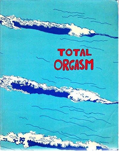 9780704500716: Total Orgasm