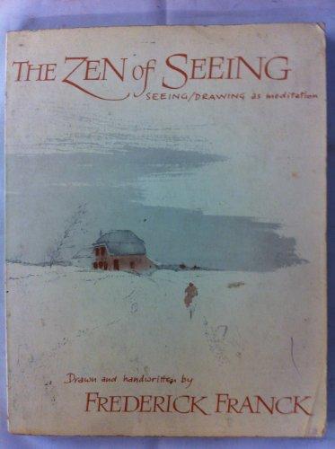 9780704500747: The Zen of Seeing