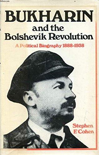 9780704500785: Bukharin and the Bolshevik Revolution: A Political Biography 1888-1938.