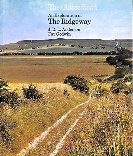 Oldest Road: an Exploration of the Ridgeway (W) Op
