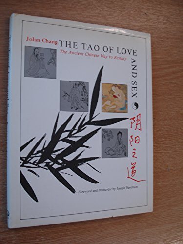 9780704501720: Tao of Love and Sex: The Ancient Chinese Way to Ecstasy
