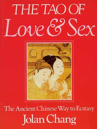 9780704501881: The Tao of Love and Sex: The Ancient Chinese Way to Ecstasy
