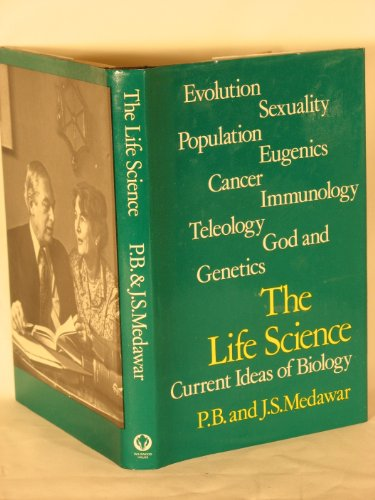 9780704502437: The Life Science: Current Ideas of Biology