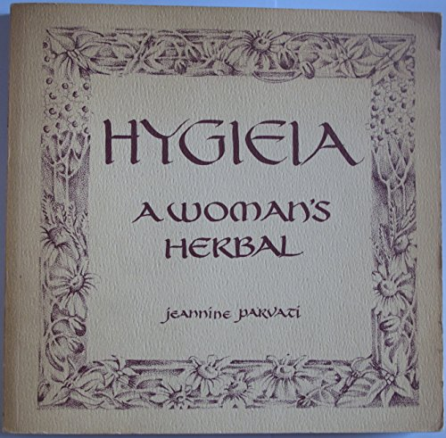 9780704503731: Hygieia: A Woman's Herbal