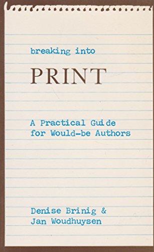Breaking into Print: Denise Brinig, Jan Woudhuysen