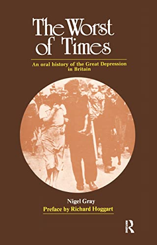 9780704505131: The Worst of Times: An Oral History of the Great Depression