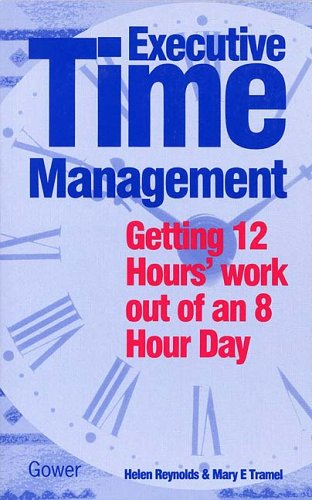 9780704505537: Executive Time Management: Getting Twelve Hours' Work Out of an Eight-hour Day
