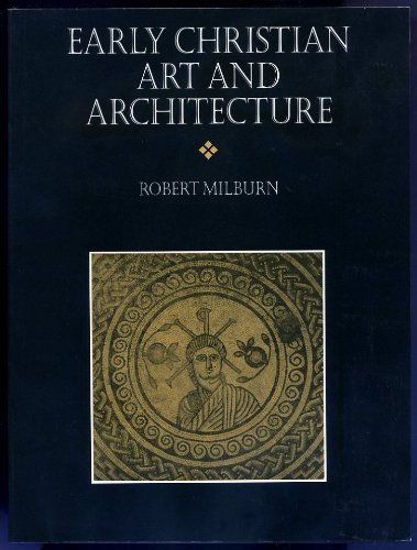 9780704505971: Early Christian Art and Architecture