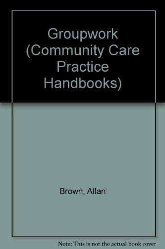 9780704506336: Groupwork (Community Care Practice Handbooks)