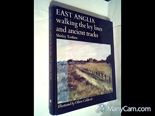 9780704530089: East Anglia, walking the ley lines and ancient tracks