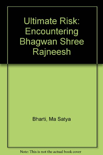 9780704530416: Ultimate Risk: Encountering Bhagwan Shree Rajneesh