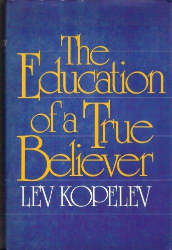 9780704530508: Education of a True Believer