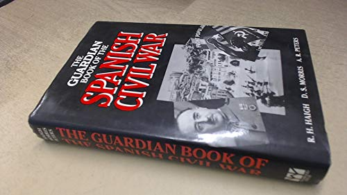 9780704530805: The Guardian Book of the Spanish Civil War (Guardian Books)