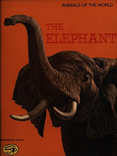 The Elephant (Animals of the World): Not Known