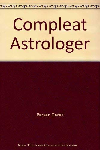 9780704849884: Compleat Astrologer