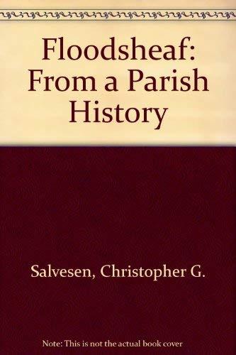 Floodsheaf. From a Parish History.: Salvesen, Christopher