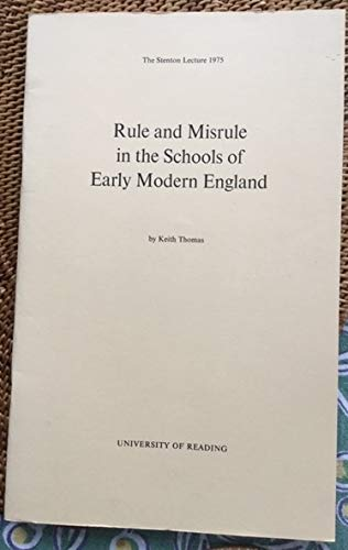 9780704902060: Rule and Misrule in the Schools of Early Modern England (Stenton Lecture)