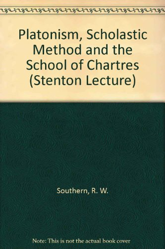 9780704902091: Platonism, Scholastic Method and the School of Chartres (Stenton Lecture)