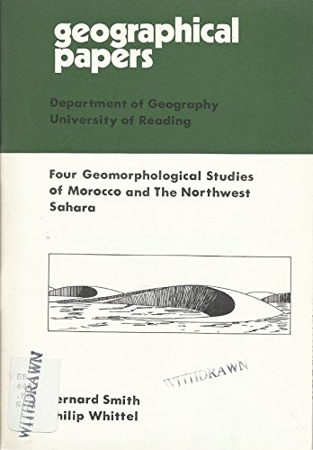 9780704904637: Four Geomorphological Studies of Morocco and the North-west Sahara (Geographical papers)