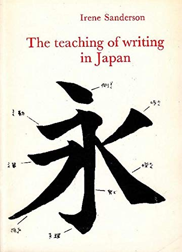 9780704904781: The teaching of writing in Japan. A paper read at the A Typ I annual congress at Warsaw, 1975