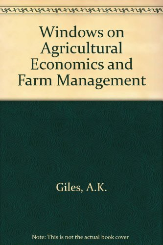 Windows on Agricultural Economics and Farm