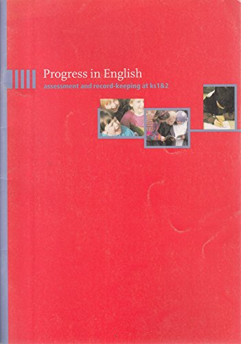 Progress in English: Assessment and Record Keeping at Key Stage 1 and 2 (9780704910607) by Sylvia Karavais; Pat Davies; Angela Redfern