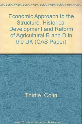 9780704911321: Economic Approach to the Structure, Historical Development and Reform of Agricultural R and D in the UK