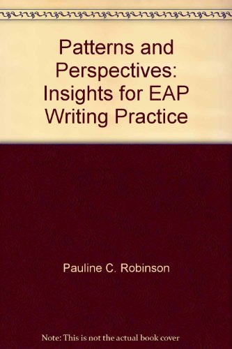 9780704913028: Patterns and Perspectives: Insights for EAP Writing Practice