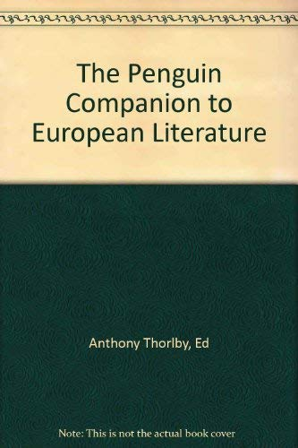9780704927940: The Penguin Companion to European Literature