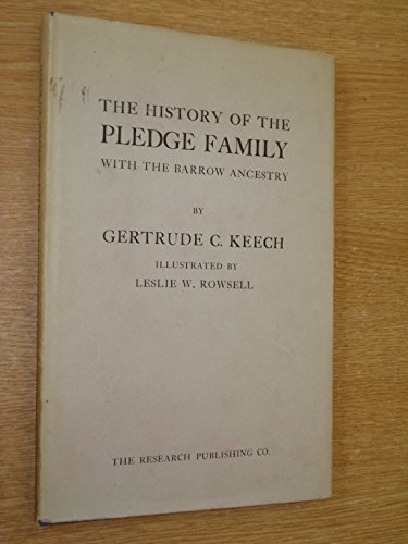 9780705000048: History of the Pledge Family with the Barrow Ancestry