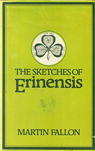 9780705000826: Sketches of Erinensis: Selections of Irish Medical Satire, 1824-36