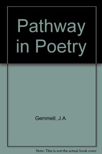 A pathway in poetry: Poems: Donn, Thomas Mackenzie; Gemmell, John Alexander; Gemmell, Constance M. ...
