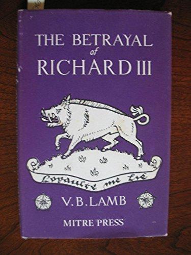 9780705101608: Betrayal of Richard III