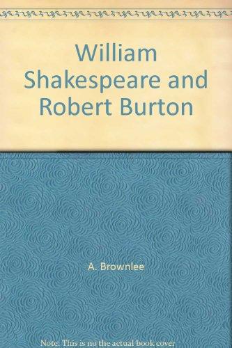 9780705102834: William Shakespeare and Robert Burton