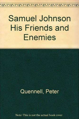 9780705104074: Samuel Johnson His Friends and Enemies