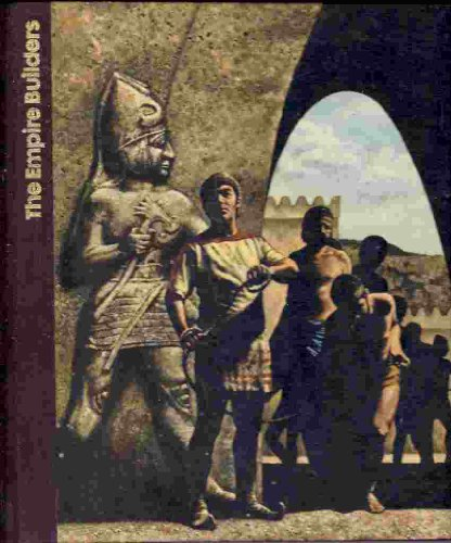 9780705400619: The Empire Builders (Emergence of Man)