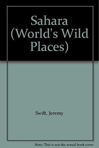 9780705400930: Sahara (World's Wild Places)