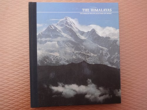 The Himalayas (The World's Wild Places): Nigel Nicolson, the