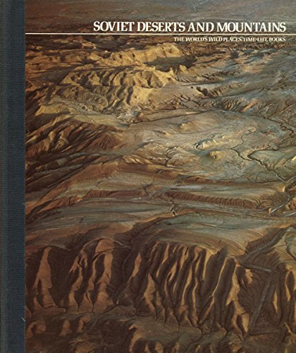 9780705400978: Soviet Deserts and Mountains (World's Wild Places)