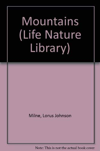 9780705401029: Mountains (Life Nature Library)