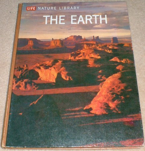 9780705401043: The Earth (Life Nature Library)